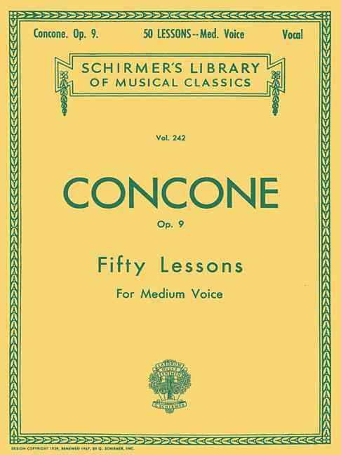 50 Lessons, Op. 9 By Concone, Joseph (COP)